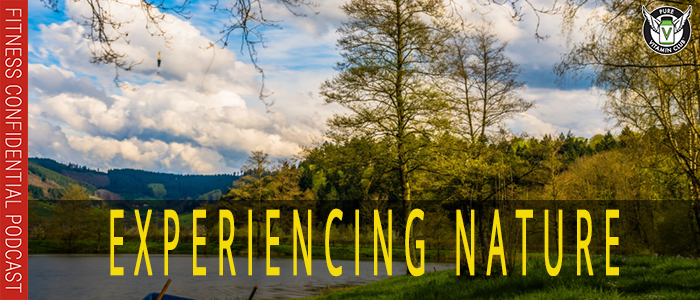 Experiencing Nature – Episode 1117