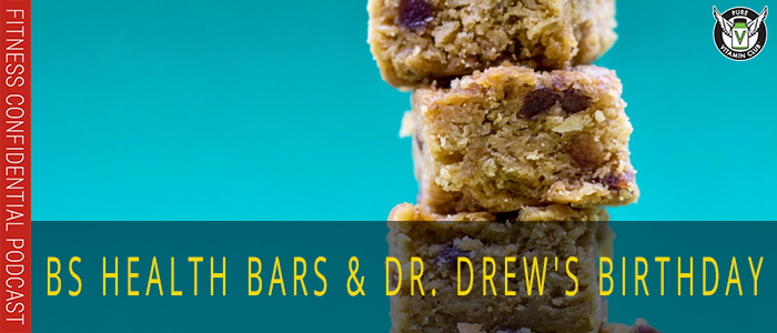 EPISODE-1144-BS-Health-Bars-and-Dr.-Drew's-Birthday