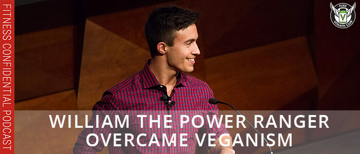 EPISODE-1156-William-the-Power-Ranger-Overcame-Veganism