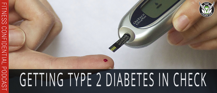 EPISODE-1165-Getting-Type-2-Diabetes-in-Check-with-NSNG®
