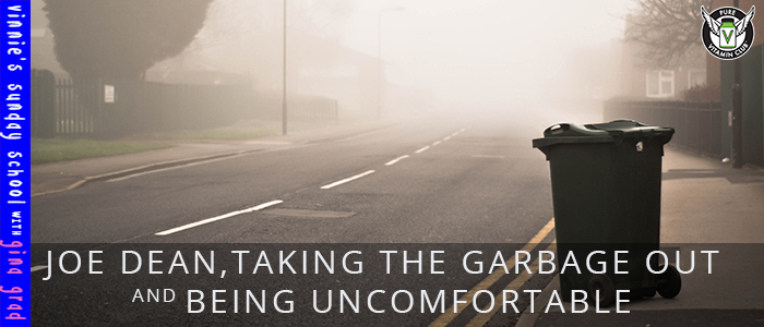 EPISODE-1173- Joe Dean-Taking-the-Garbage-Out-And-Being-Uncomfortable