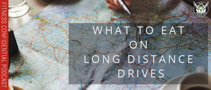 EPISODE-1179-What-to-Eat-on-Long-Distance-Drives