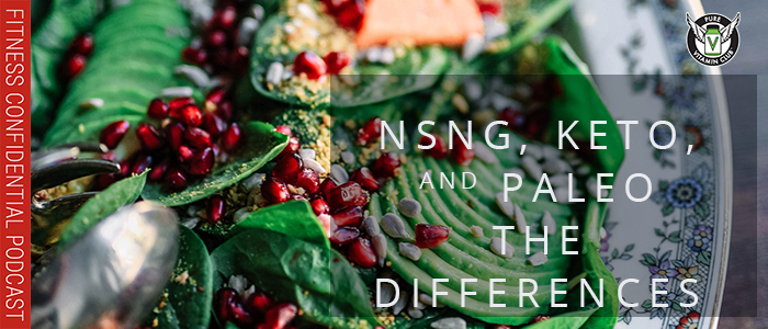 EPISODE-1184-NSNG,-Keto,-and-Paleo-Differences