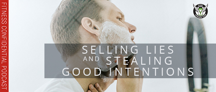 EPISODE-1187-Selling-Lies-and-Stealing-Good-Intentions