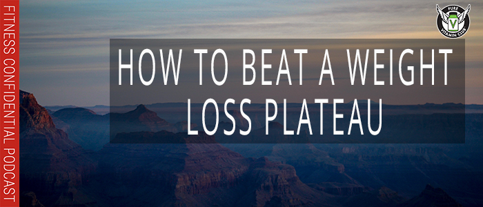 EPISODE-1205-How-to-Beat-a-Weight-Loss-Plateau