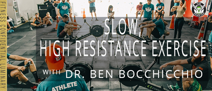 EPISODE-1206-Slow,-High-Resistance-Exercise-with-Dr.-Ben-Bocchicchio