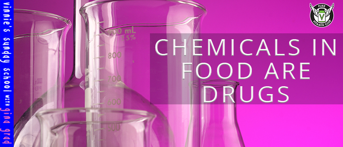 EPISODE-1208-Chemicals-in-Food-are-Drugs