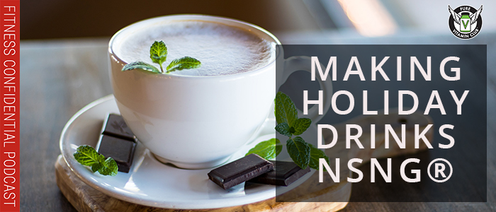 EPISODE-1214-Making-Holiday-Drinks-NSNG®