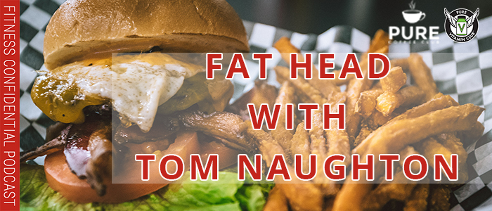 EPISODE-1216-Fat-Head-with-Tom-Naughton
