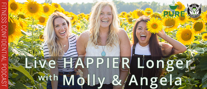 EPISODE-1222-Live-HAPPIER-Longer-with-Molly-&-Angela