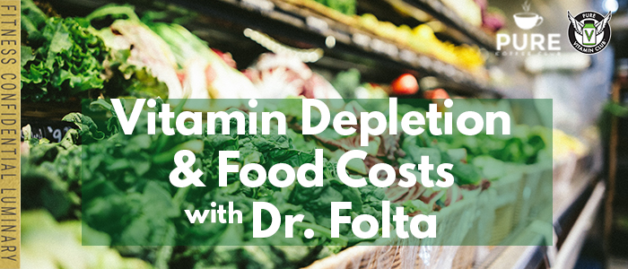 EPISODE-1226-Vitamin-Depletion-&-Food-Costs-with-Dr.-Folta