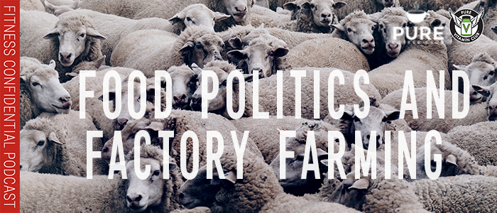 EPISODE-1259-Food-Politics-and-Factory-Farming