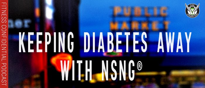 EPISODE-1262-Keeping-Diabetes-Away-with-NSNG®