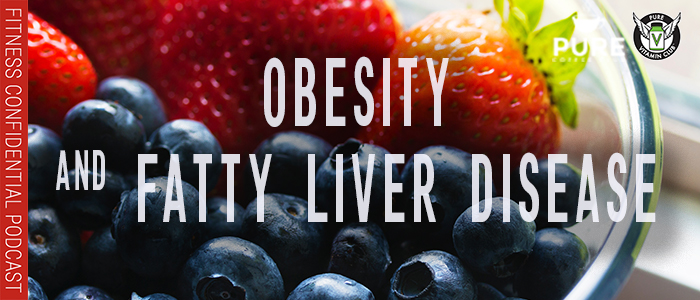 EPISODE-1264-Obesity-and-Fatty-Liver-Disease