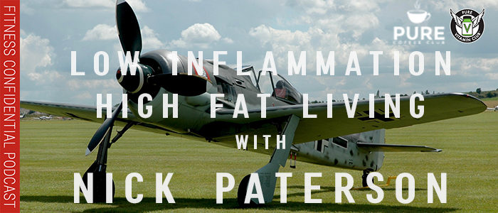 EPISODE-1266-Low-Inflammation,-High-Fat-Living-with-Nick-Paterson