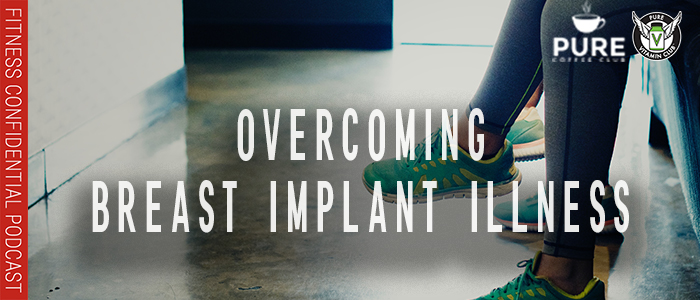 EPISODE-1272-Overcoming-Breast-Implant-Illness