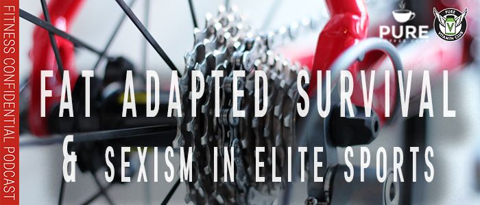 EPISODE-1279-Fat-Adapted-Survival-&-Sexism-in-Elite-Sports
