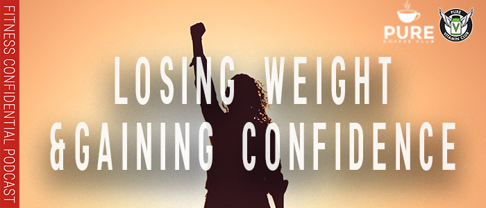 EPISODE-1282-Losing-Weight-and-Gaining-Confidence