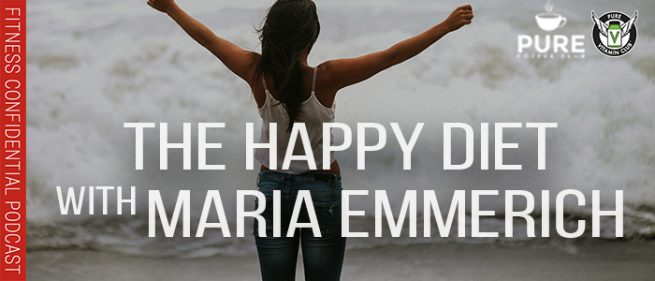 EPISODE-1286-The-Happy-Diet-with-Maria-Emmerich