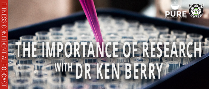 EPISODE-1291-The-IMPORTANCE-OF-RESEARCH-WITH-DR-KEN-BERRY