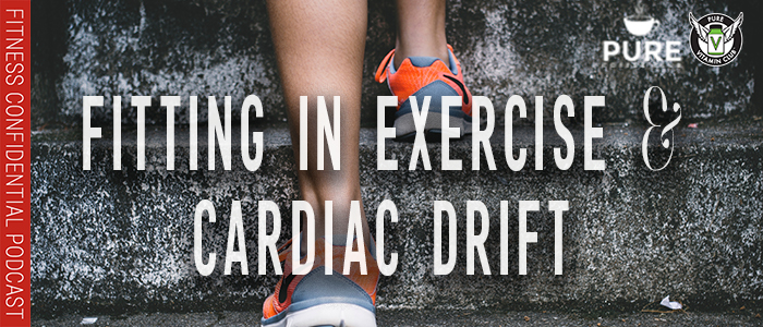 EPISODE-1294-Fitting-in-Exercise-&-Cardiac-Drift