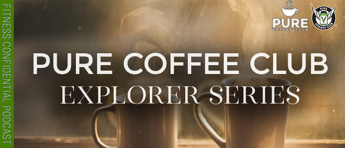 EPISODE-1305-PURE COFFEE CLUB-Explorer-Series-&-Bro-Science-at-Expos