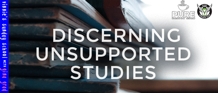 EPISODE-1308--Discerning-Unsupported-Studies
