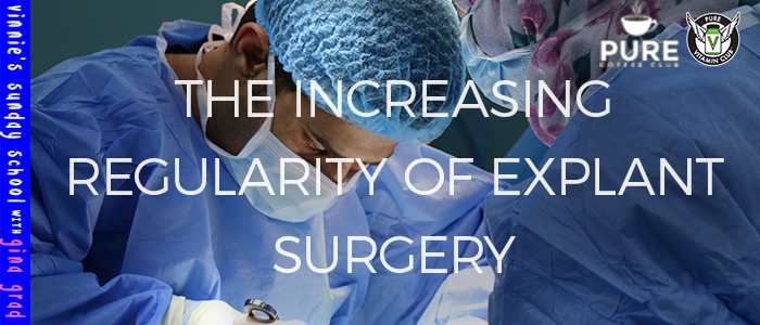 EPISODE-1313-he-Increasing-Regularity-of-Explant-Surgery