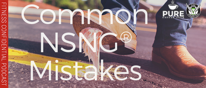 EPISODE-1314-Common-NSNG®-Mistakes