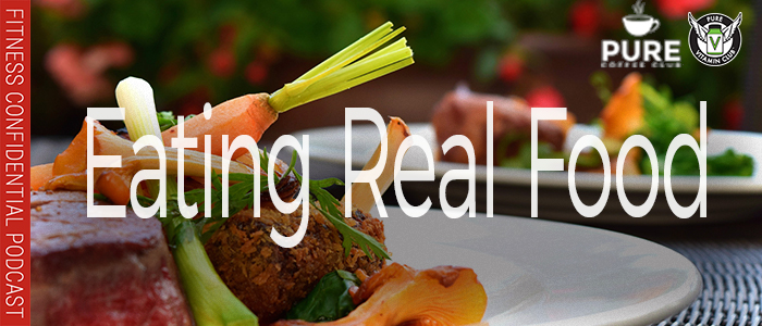EPISODE-1317-Eating-Real-Food