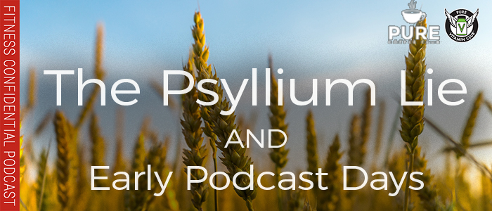 EPISODE-1324-The-Psyllium-Lie-&-Early-Podcast-Days