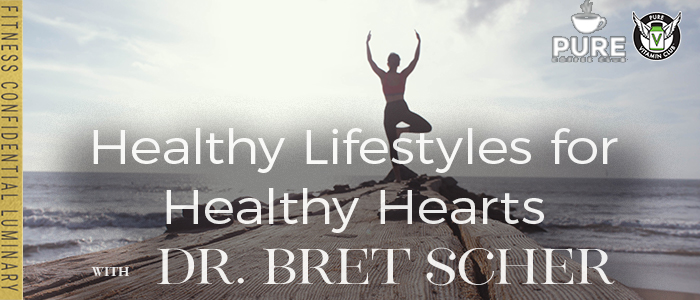 EPISODE-1326-Healthy-Lifestyles-for-Healthy-Hearts-with-Dr.-Bret-Scher