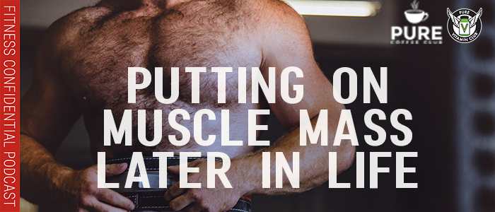 EPISODE-1329-Putting-On-Muscle-Mass-Later-in-Life