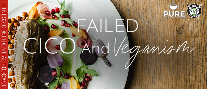EPISODE-1332-Failed-CICO-and-Veganism
