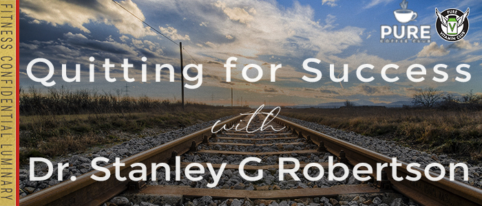 EPISODE-1336-Quitting-for-Success-with-Dr.-Stanley-G-Robertson
