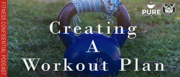EPISODE-1337-Creating-a-Workout-Plan