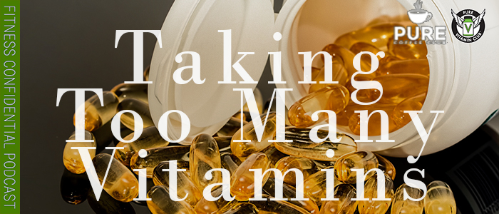 EPISODE-1340-Taking-Too-Many-Vitamins