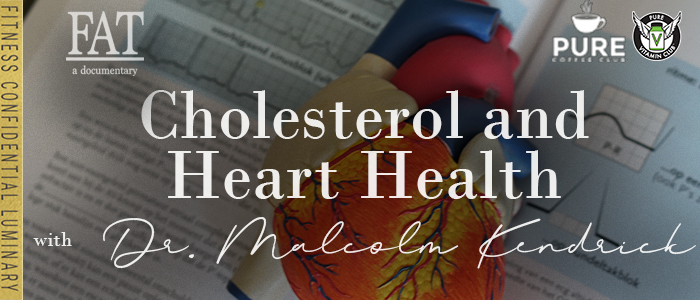 EPISODE-1361-Cholesterol-&-Heart-Health-with-Dr.-Malcolm-Kendrick