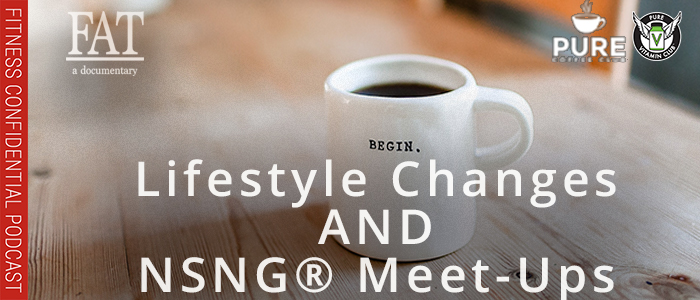 EPISODE-1362-Lifestyle-Changes-&-NSNG®-Meet-Ups