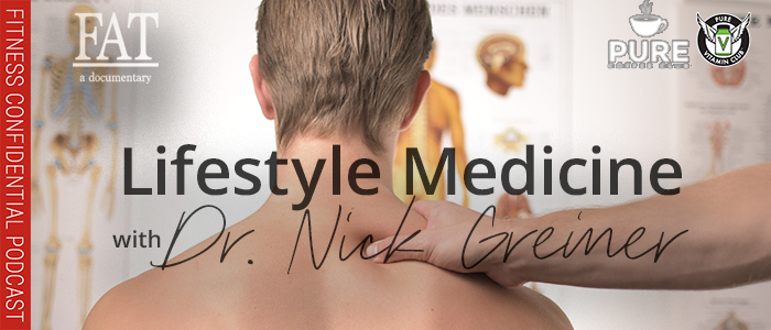 EPISODE-1366-Lifestyle-Medicine-with-Dr.-Nick-Greiner