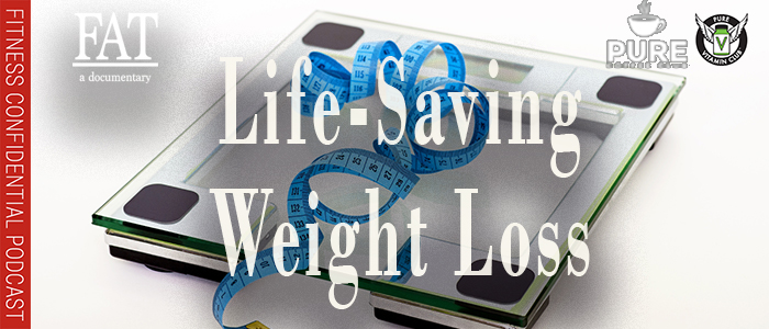 EPISODE-1367-Life-Saving-Weight-Loss