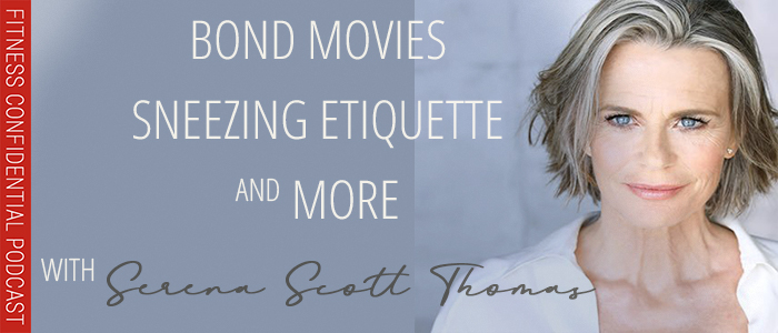 EPISODE-1380-Bond-Movies,-Sneezing-Etiquette,-and-More