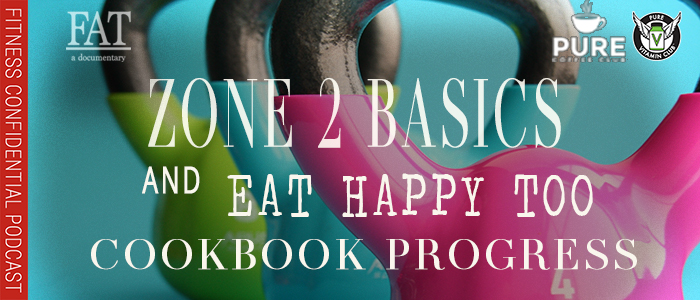 EPISODE-1389-Zone-2-Basics-&-Cookbook-Progress