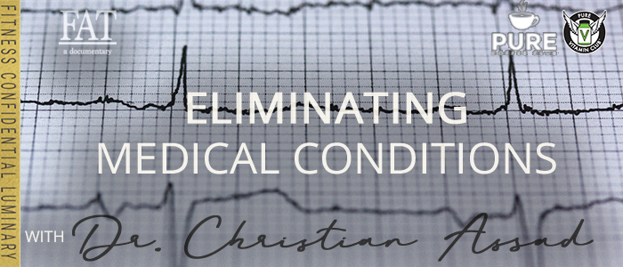 EPISODE-1391-Eliminating-Medical-Conditions-with-Dr.-Christian-Assad