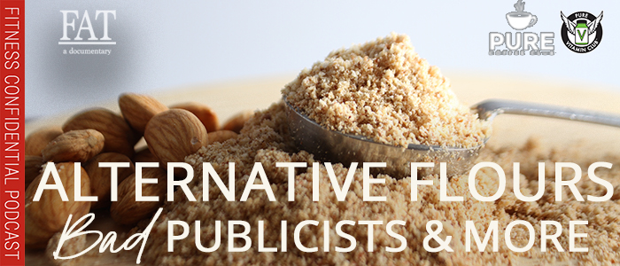 EPISODE-1394-Bad-Publicists,-Alternative-Flours,-&-More