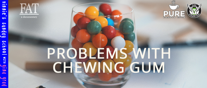 EPISODE-13998-Problems-with-Chewing-Gum