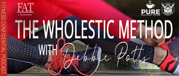 EPISODE-1402-The-Wholestic-Method-with-Debbie-Potts