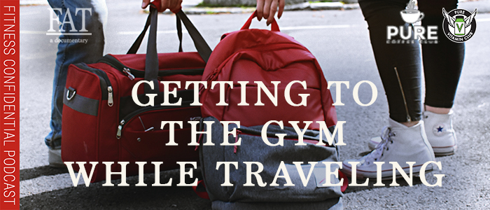 EPISODE-1405-Getting-to-the-Gym-While-Traveling