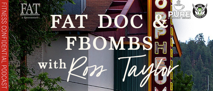 EPISODE-1406-Fat-Doc-&-FBombs-with-Ross-Taylor