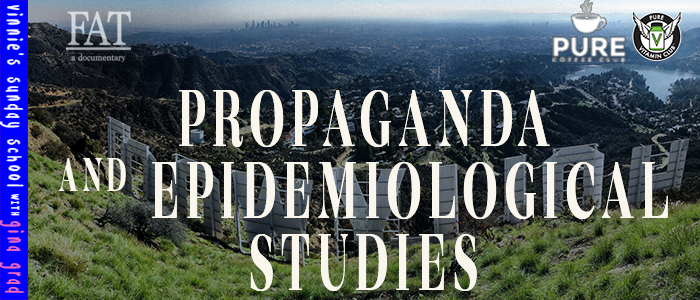 EPISODE-1408-Propaganda-and-Epidemiological-Studies
